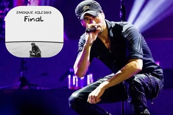 Llegó el 'Final' de Enrique Iglesias, el último disco de su carrera